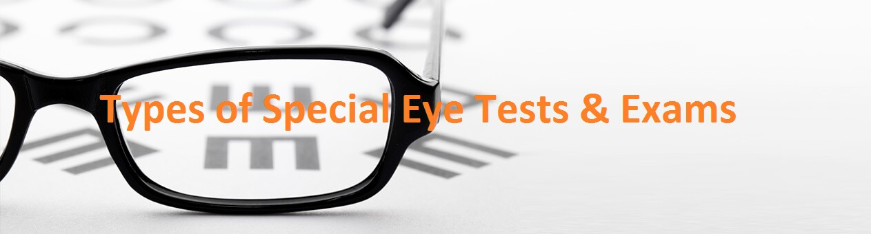 Types of Special Eye Tests & Exams